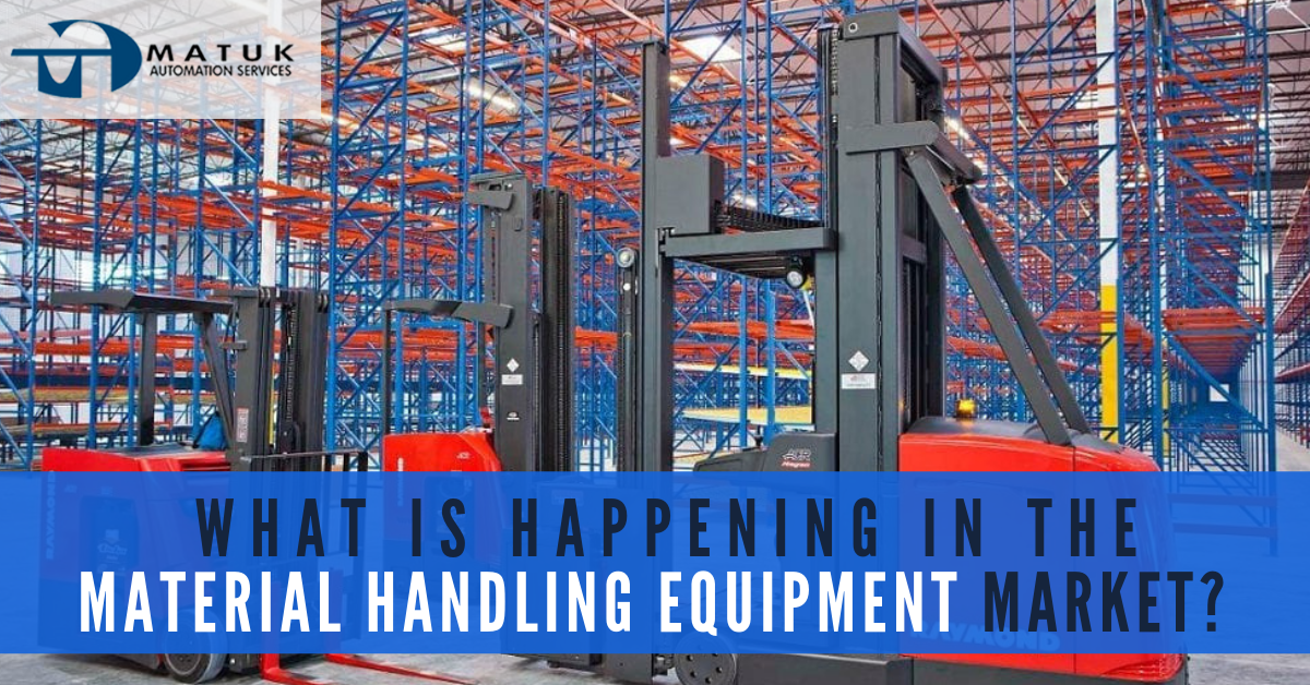 What is happening in the Material Handling Equipment Market?